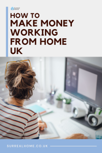 How to Make Money Working From Home UK
