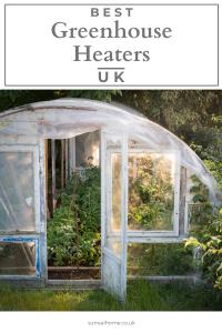 Best greenhouse heaters uk