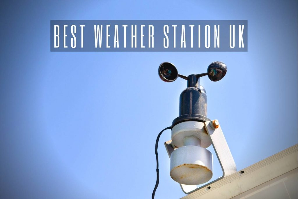 Best Weather Station UK