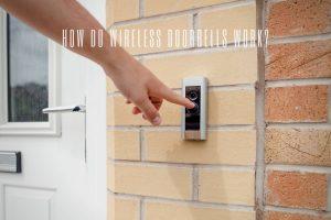 How Do Wireless Doorbells Work?